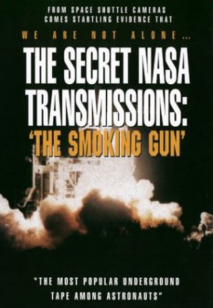 Secret NASA Transmissions - Smoking Gun