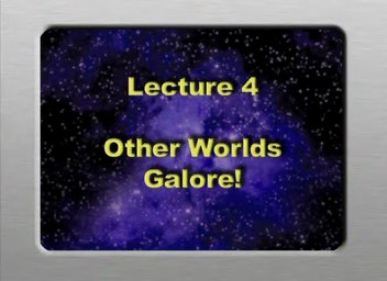 04. Other Worlds Galore