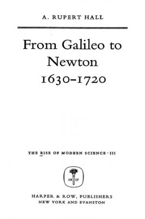 From Galileo to Newton 1630-1720