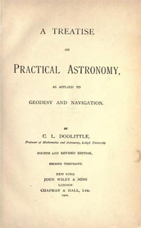 A Treatise on Practical Astronomy