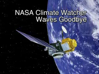 NASA Climate Watcher Waves Goodbye