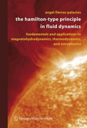 The Hamilton-Type Principle in Fluid Dynamics: Fundamentals and Applications to Magnetohydrodynamics