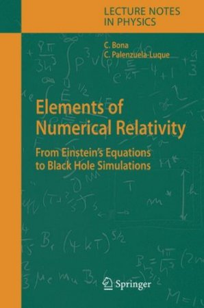 Elements of Numerical Relativity: From Einstein`s Equations to Black Hole Simulations