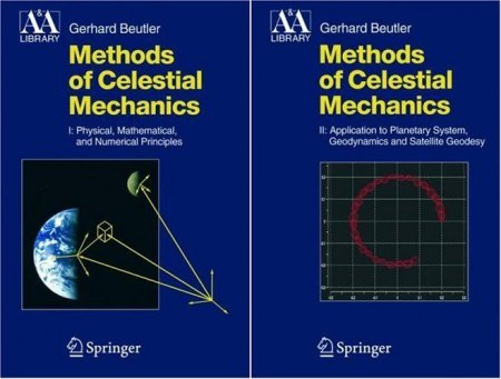 Methods of Celestial Mechanics: Volumes I & II