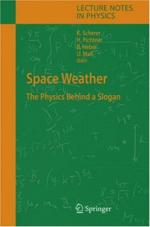 Space Weather: The Physics Behind a Slogan