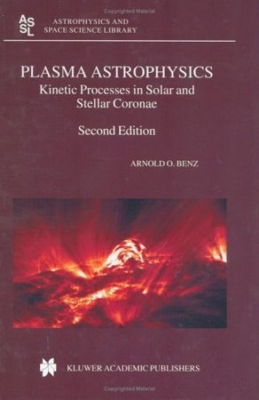 Plasma Astrophysics: Kinetic Processes in Solar and Stellar Coronae