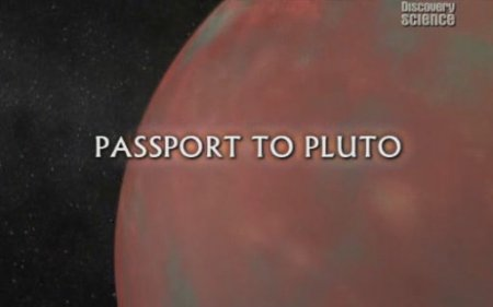 Discovery Science: Passport to Pluto