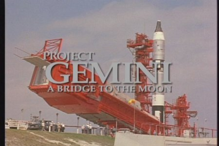 Проект Джемини: мост на Луну / Project Gemini: a Bridge to the Moon
